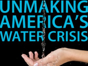 Only a Revolution in Our Thinking Can Save Us From a Water Crisis